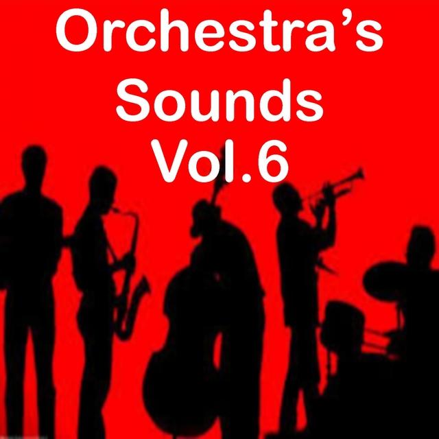 Orchestra's Sounds, Vol. 6