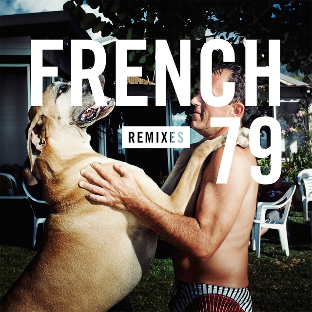 French 79 Remixes