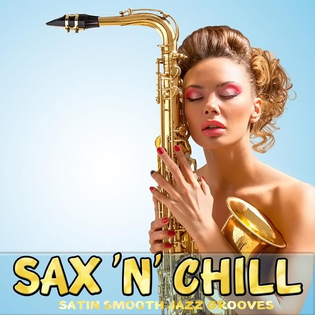 Couverture de Sax 'N' Chill