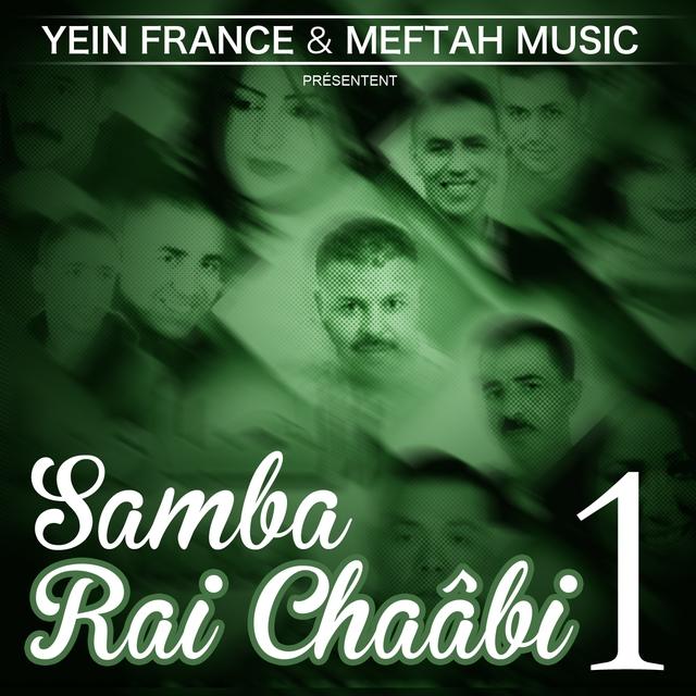 Samba Rai Chaâbi, Vol. 1