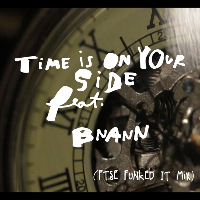 Time Is on Your Side