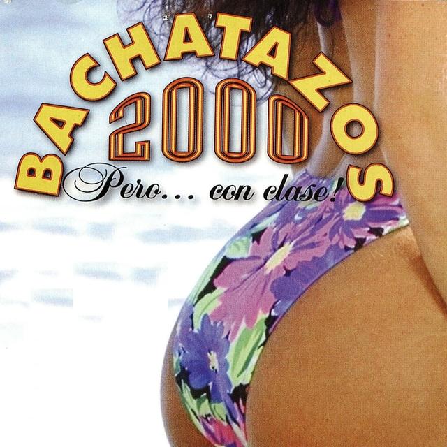 Bachatazos 2000