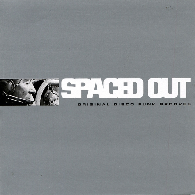 Spaced Out: Original Disco Funk Grooves