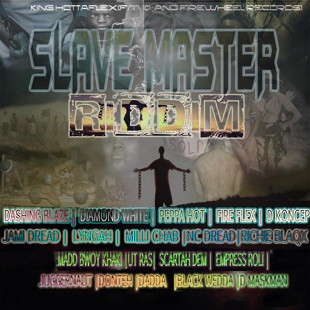 Slave Master Riddim