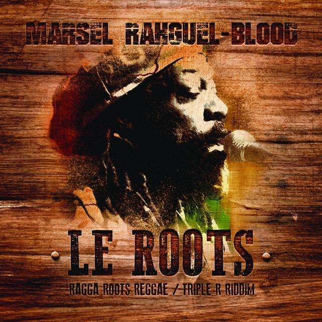 Le Roots (Triple R Riddim) [Ragga Roots Reggae]