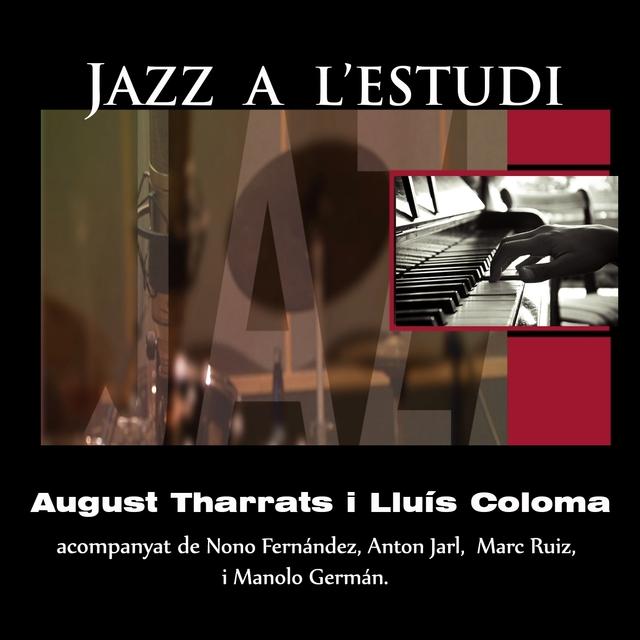 Jazz a l'Estudi: Tharrats, Coloma