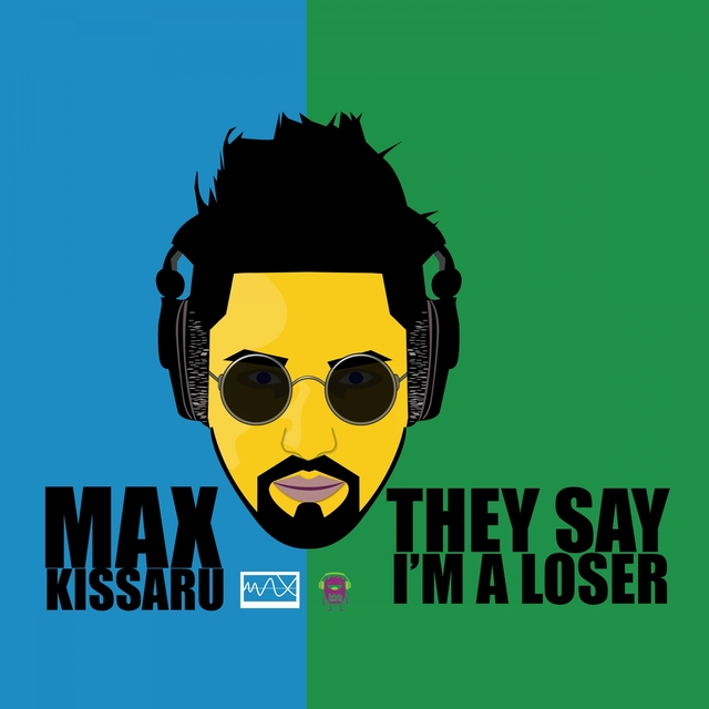 They Say I'm a Loser