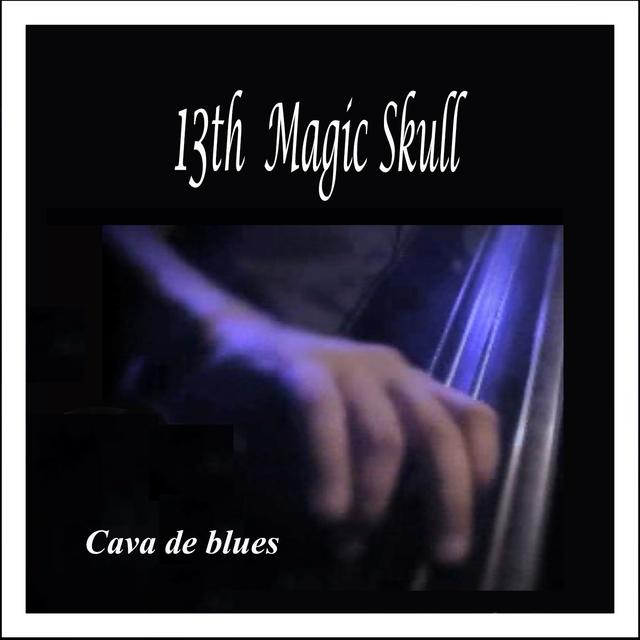 Cava de Blues: 13th Magic Skull