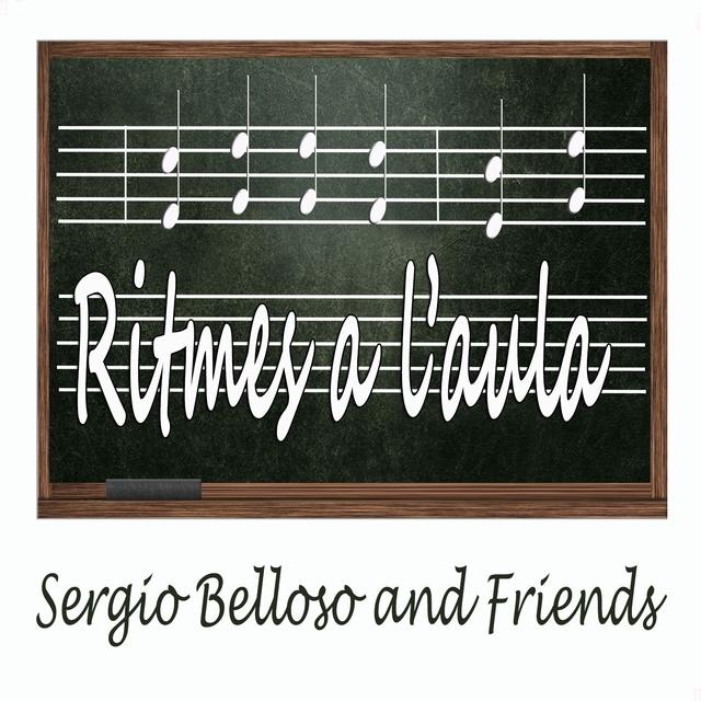 Ritmes a l'Aula: Sergio Belloso and Friends
