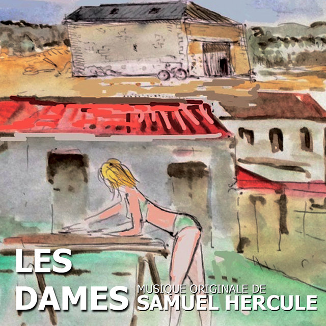Les dames (Original Soundtrack from the TV Series)