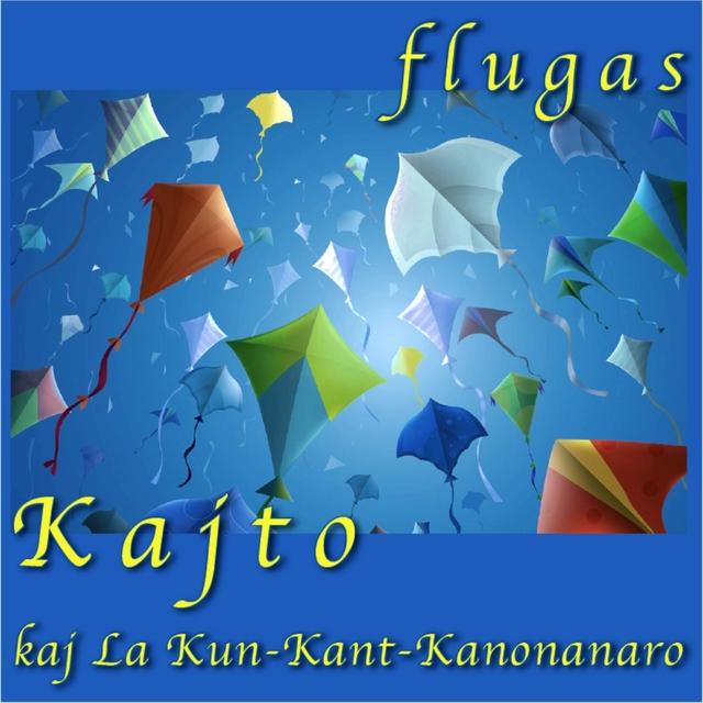 Flugas (Kaj La Kun Kant Kanonanaro) [Esperanto]