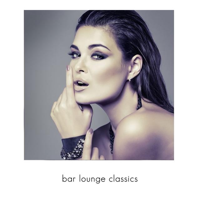 Couverture de Bar Lounge Classics, Vol. 1