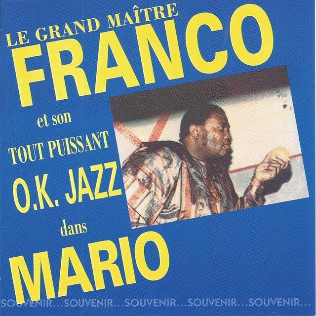 Le grand maître Franco et son T.P.O.K. Jazz dans Mario