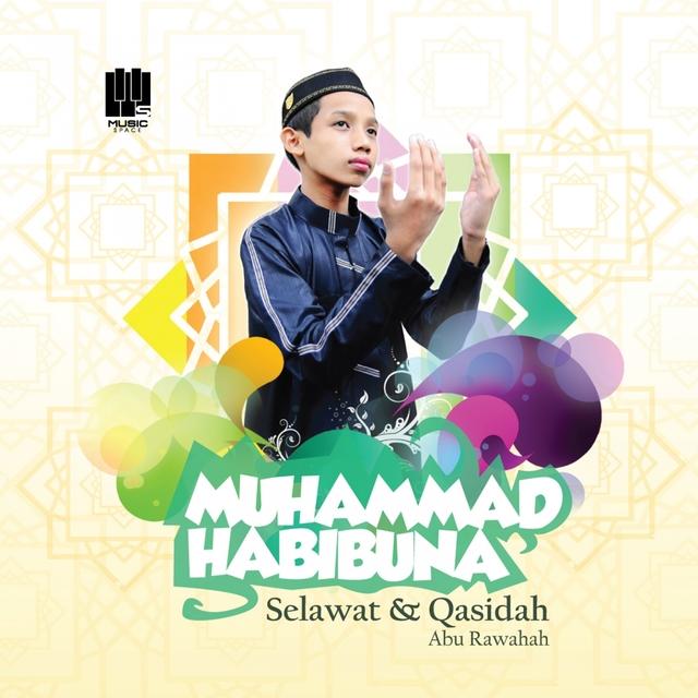 Muhammad Habibuna, Selawat & Qasidah