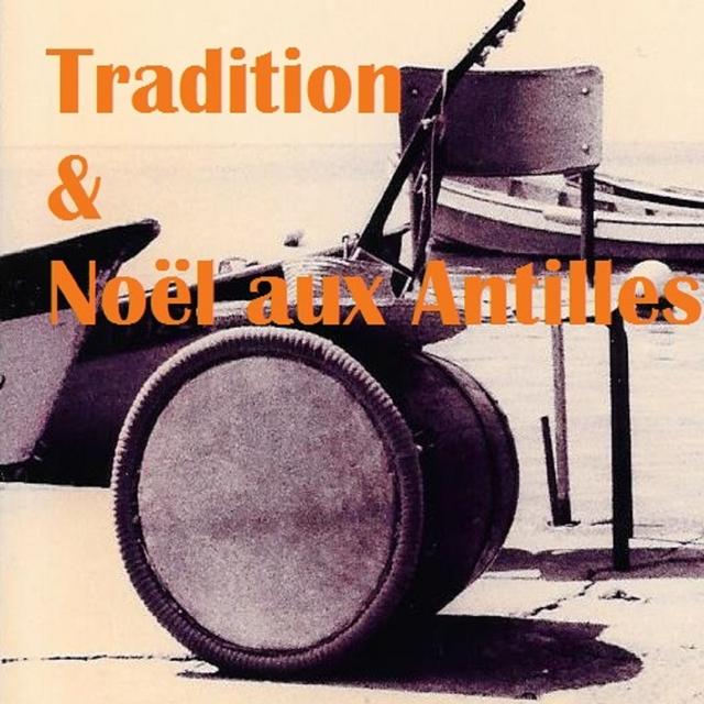 Tradition & Noël aux Antilles