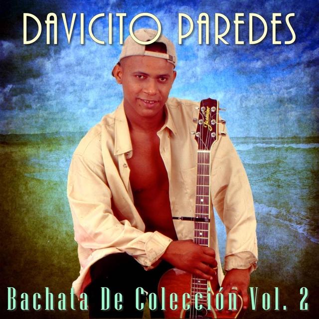 Bachata de Colección, Vol. 2
