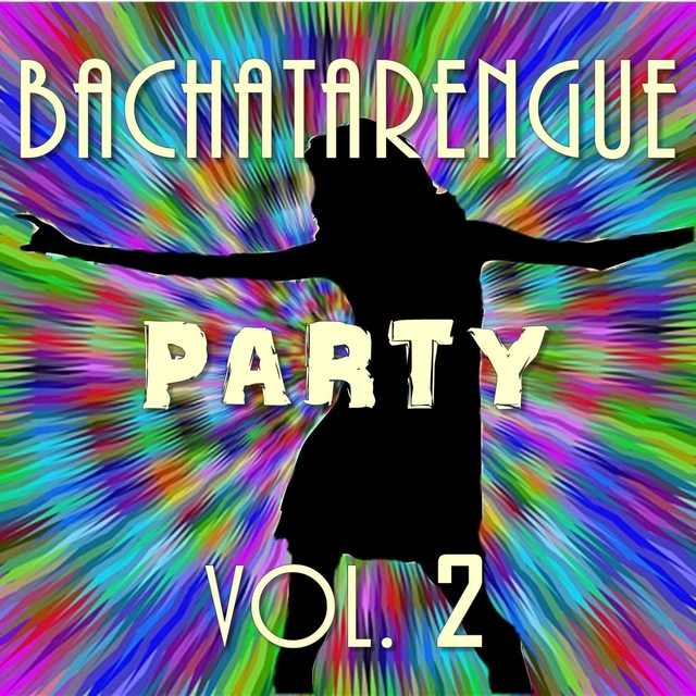 Bachatarengue Party, Vol. 2