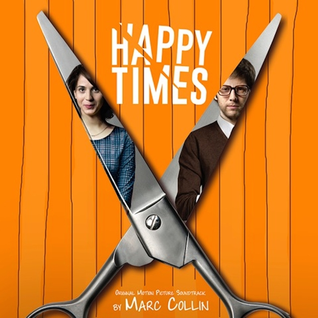 Happy Times (Original Motion Picture Soundtrack)