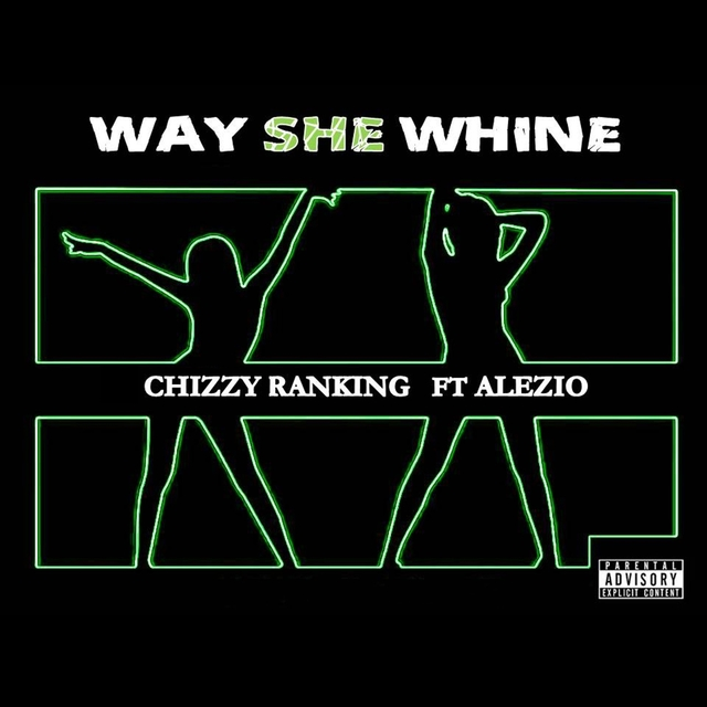 Way She Whine