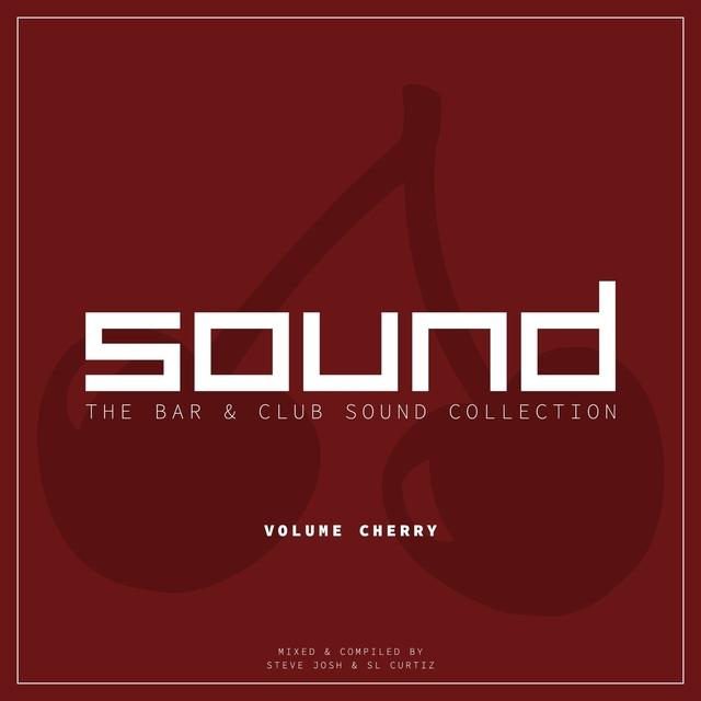 Couverture de SOUND (The Bar & Club Sound Collection), Vol. Cherry