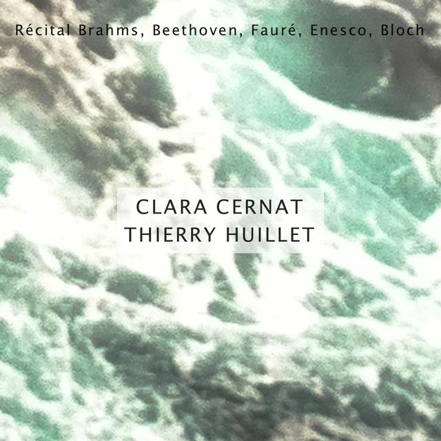 Couverture de Récital: Brahms, Beethoven, Fauré, Enescu, Bloch