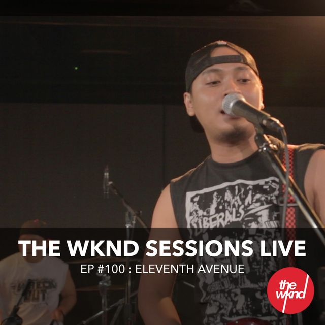 The Wknd Sessions Ep. 100: Eleventh Avenue