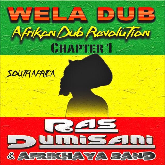 Wela Dub, Vol. 1 (Afrikan Dub Revolution - South Africa)
