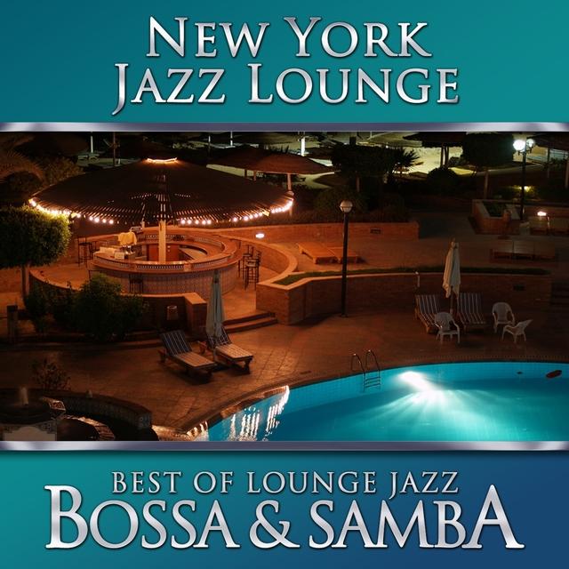 Best of Lounge Jazz - Bossa & Samba