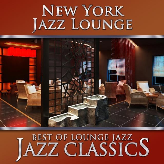 Best of Lounge Jazz - Jazz Classics