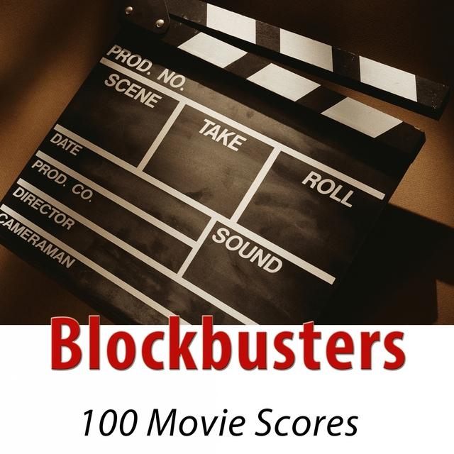 Couverture de Blockbusters - 100 Movie Scores