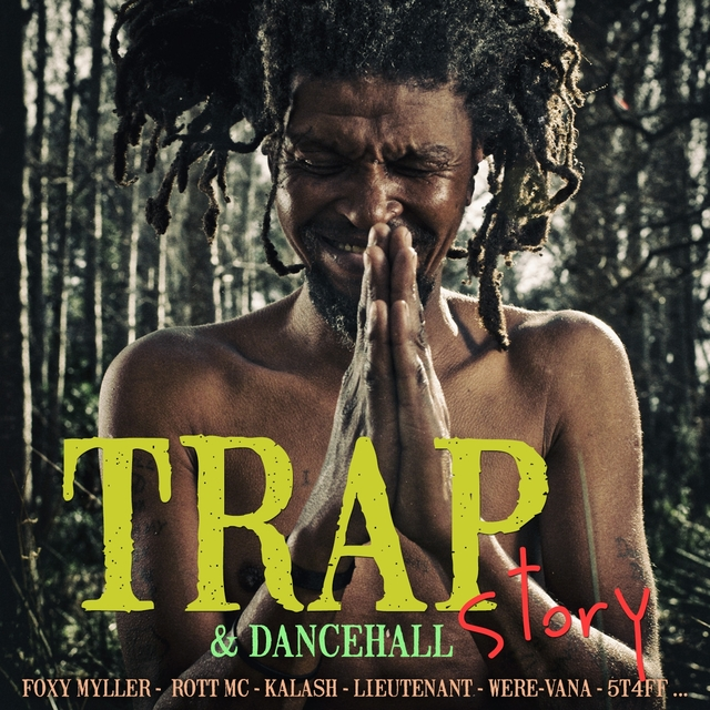 Couverture de Trap & Dancehall Story