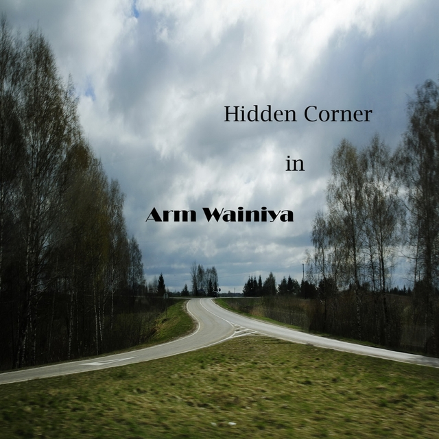 Hidden Corner in Arm Wainiya