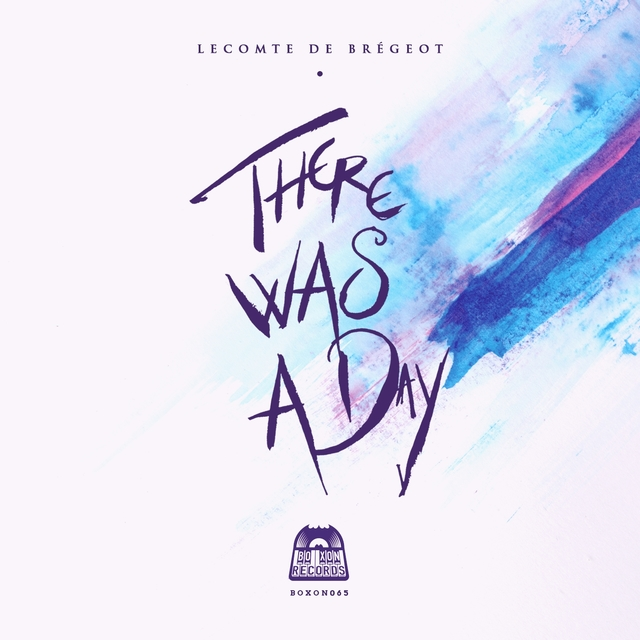 There Was a Day