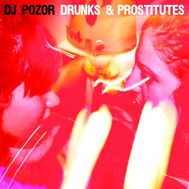 Drunks & Prostitutes