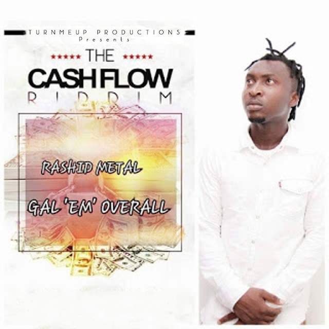 Gal 'Em Overall (The Cashflow Riddim) [Turn Me Up Productions Presents]
