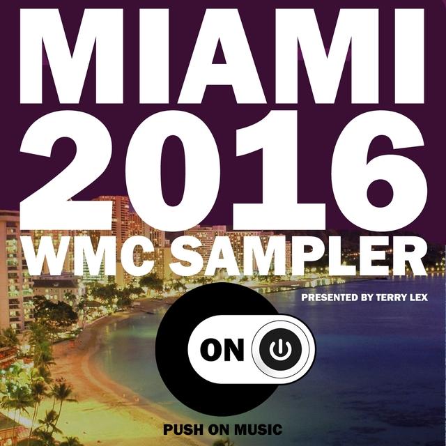 Miami 2016 WMC Sampler