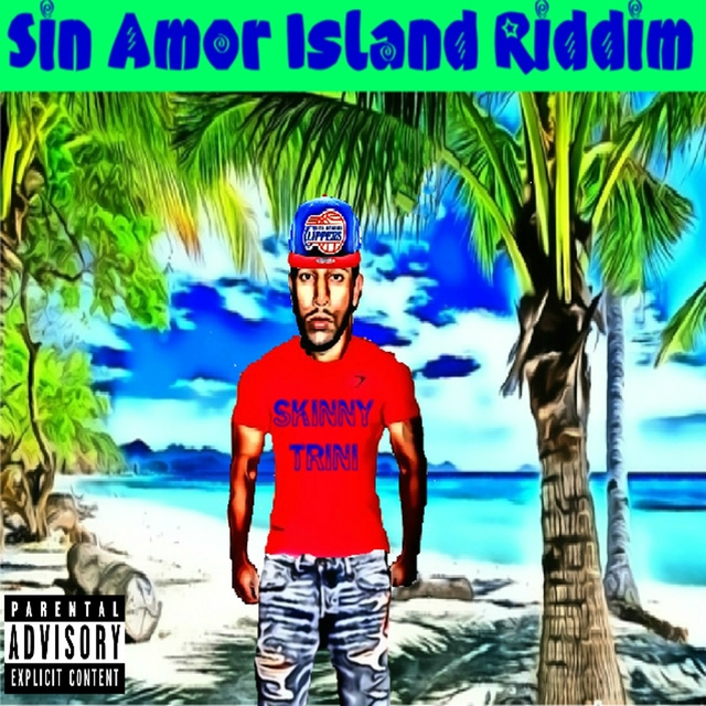 Sin Amor Island Riddim
