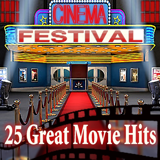 Cinema Festival: 25 Great Movie Hits