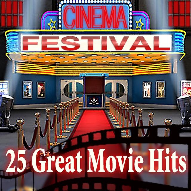 Cinema Festival: 25 Great Movie Hits