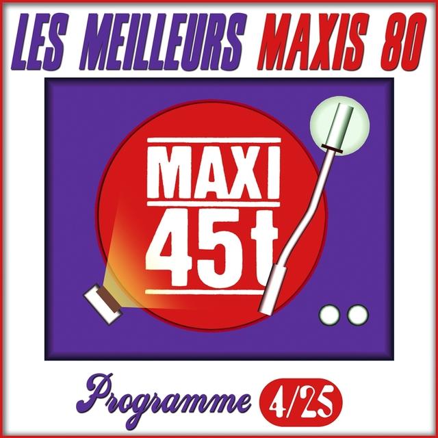 Maxis 80 : Programme 4/25