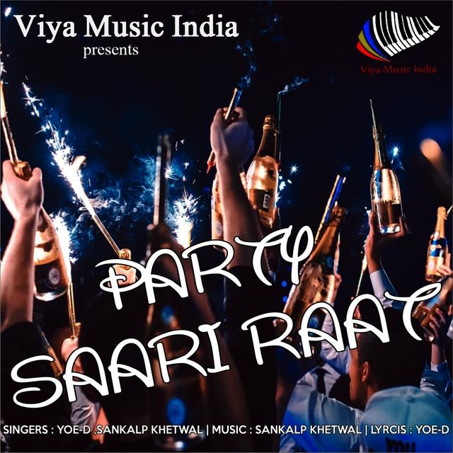 Party Saari Raat