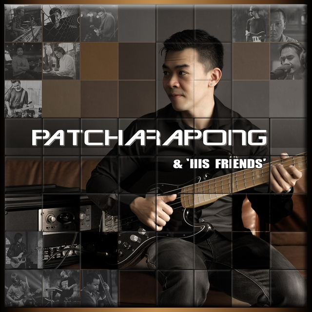 Patcharapong & 'His Friends'
