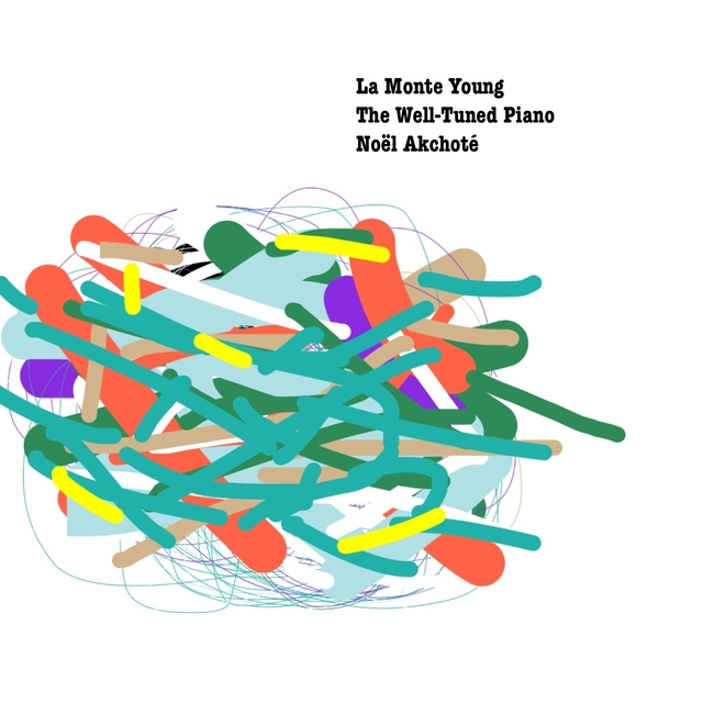 La Monte Young: The Well-Tuned Piano