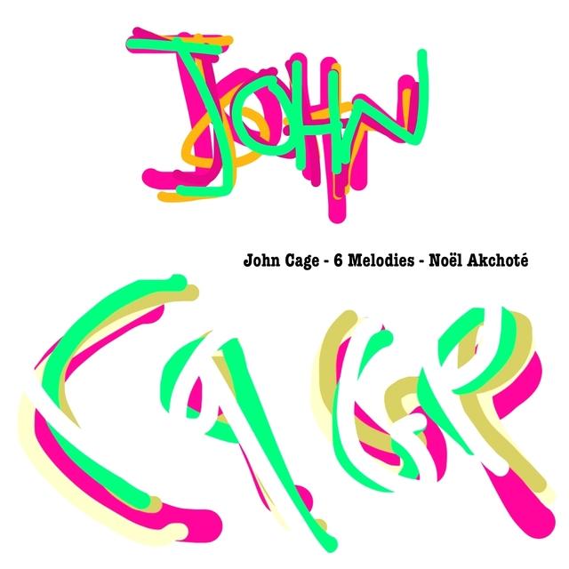 John Cage: Six Melodies