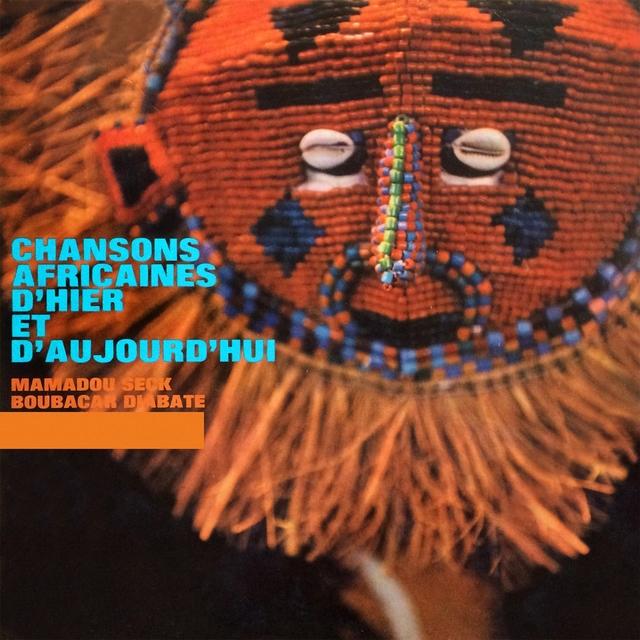 Chansons africaines d'hier et d'aujourd'hui, vol. 1