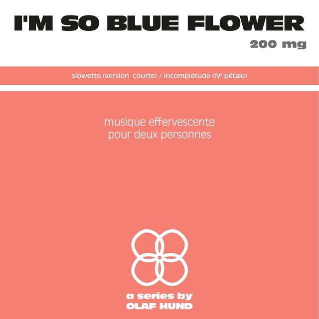 I'm so Blue Flower 200 Mg