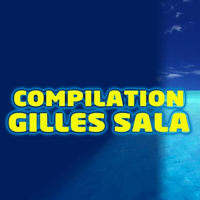 Compilation Gilles Sala