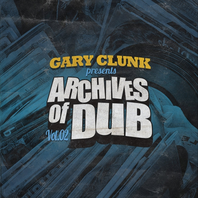 Archives of Dub, Vol. 2