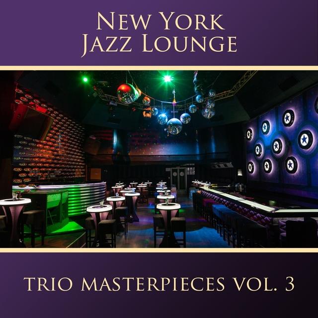 The Trio Masterpieces, Vol. 3