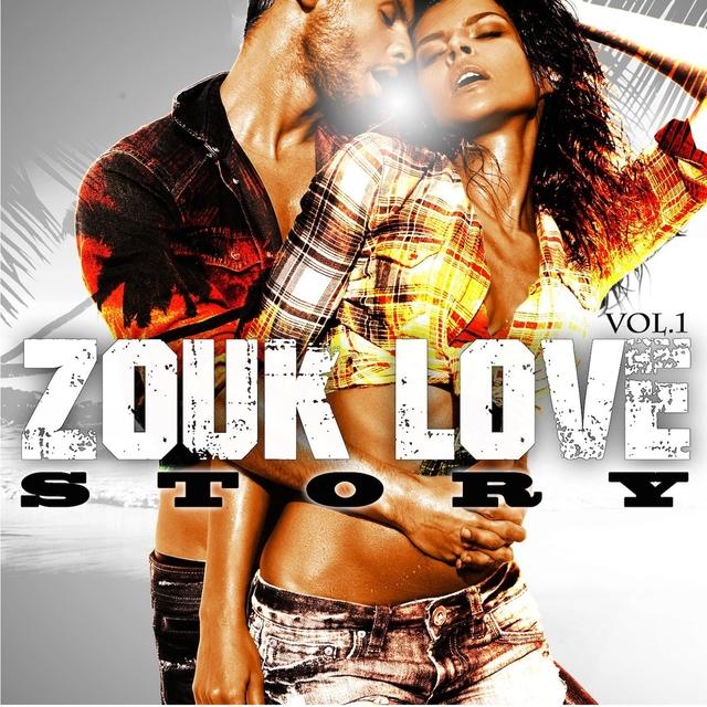 Zouk Love Story, Vol. 1
